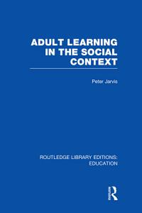 Adult Learning in the Social Context PDF