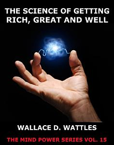 The Science of Getting Rich  Great And Well PDF