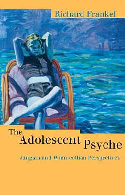 The Adolescent Psyche PDF