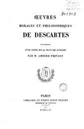 Oeuvres morales et philosophiques de Descartes