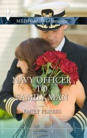 Navy Officer to Family Man