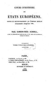 Cours d'histoire des états Européens, depuis le bouleversement de l'empire Romain d'Occident jusqu'en 1789