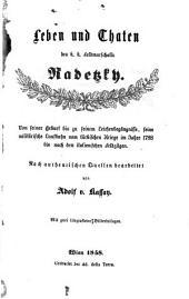 Leben und Thaten des k.k. Feldmarschalls Radetzky. Nach authentischen Quellen