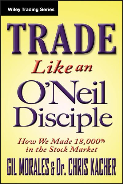 Download Trade Like an O Neil Disciple Book