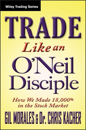 Trade Like an O Neil Disciple
