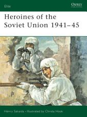 Heroines of the Soviet Union 1941–45
