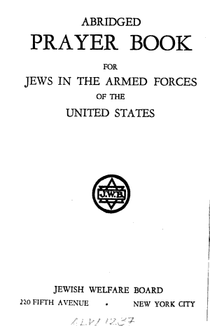 Abridged Prayer Book for Jews in the Armed Forces of the United States PDF