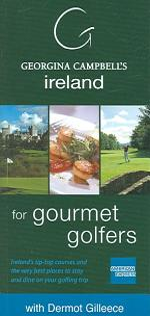 Georgina Campbell's Ireland for Gourmet Golfers
