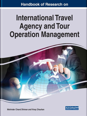 Handbook of Research on International Travel Agency and Tour Operation Management PDF
