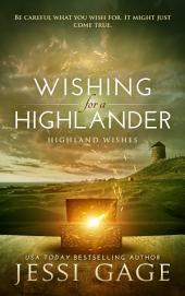 Wishing for a Highlander