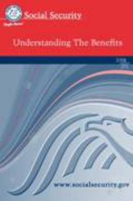 Social Security   Understanding the Benefits
