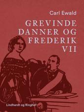 Grevinde Danner og Frederik VII