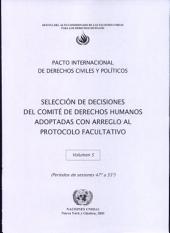 Selección de Decisiones del Comité de Derechos Humanos Adoptadas con Arreglo al Protocolo Facultativo: Pacto Internacional de Derechos Civiles y Políticos, Volumen 5