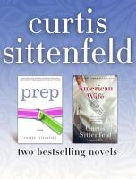 Prep and American Wife  Two Bestselling Novels PDF