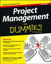 Project Management For Dummies: Edition 4
