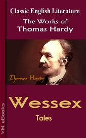 WESSEX TALES: Works of Hardy