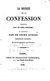 La divinité de la confession attaqué par un viel officier, et défendue par un jeune avocat
