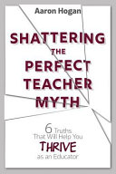 Shattering the Perfect Teacher Myth PDF