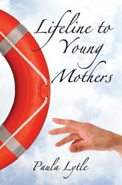 Lifeline to Young Mothers