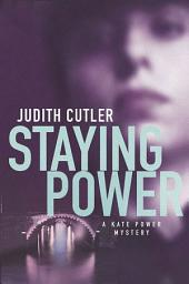 Staying Power: A Kate Power Mystery