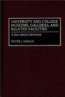 University and College Museums, Galleries, and Related Facilities