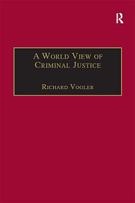 A World View of Criminal Justice
