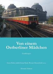 Von einem Ostberliner Mädchen: Erzählungen