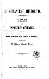 El romancero histórico: vidas de Españoles célebres