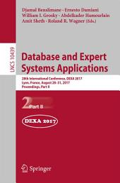 Database and Expert Systems Applications: 28th International Conference, DEXA 2017, Lyon, France, August 28-31, 2017, Proceedings, Part 2