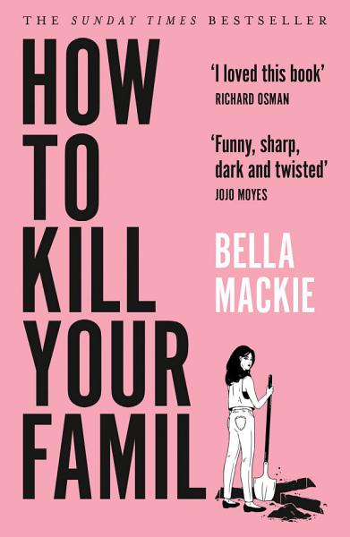 Download How to Kill Your Family Book