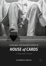 Language and Manipulation in House of Cards