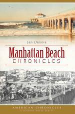Manhattan Beach Chronicles