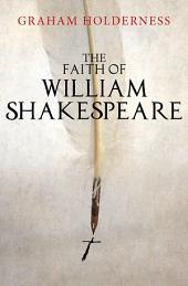 The Faith of William Shakespeare