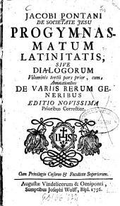 Progymnasmata Latinitatis Sive Dialogi: Volume 3, Issue 1