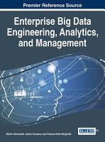 Enterprise Big Data Engineering  Analytics  and Management PDF