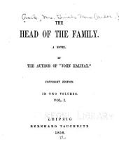 The Head of the Family: A Novel, Volume 1