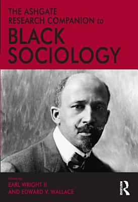 The Ashgate Research Companion to Black Sociology