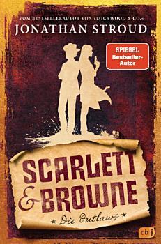 Scarlett   Browne   Die Outlaws PDF