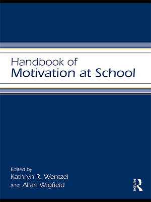 Handbook of Motivation at School PDF