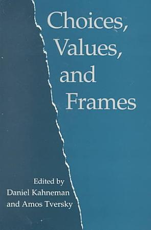 Choices  Values  and Frames PDF