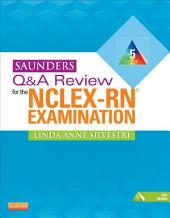 Saunders Q&A Review for the NCLEX-RN® Examination E-Book: Edition 5