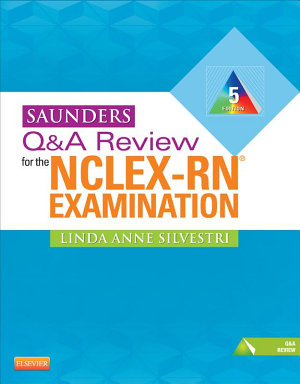 Saunders Q A Review for the NCLEX RN   Examination E Book PDF