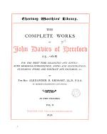 The complete works of John Davies, ed. with intr. and notes, by A.B. Grosart