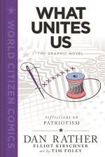 What Unites Us: The Graphic Novel