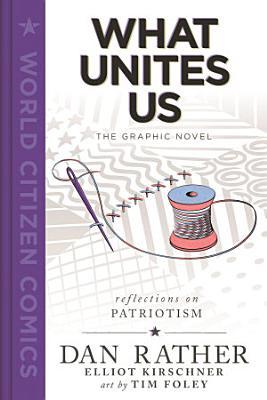 What Unites Us  The Graphic Novel