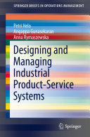 Designing and Managing Industrial Product-Service Systems