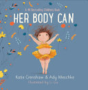 Download Her Body Can Book