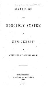 Beauties of the Monopoly System of New Jersey