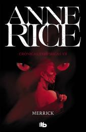 Merrick (Crónicas Vampíricas 7): Crónicas Vampíricas VII