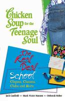 Chicken Soup for the Teenage Soul The Real Deal School PDF